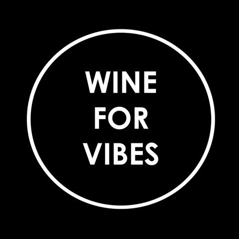wine for vibes